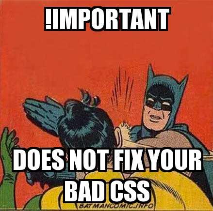 Meme de Batman sobre el uso de important en CSS